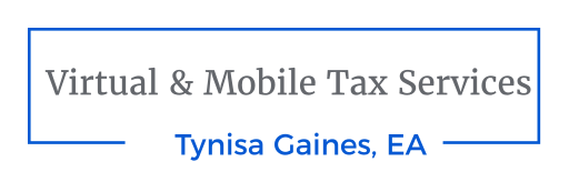Tynisa Gaines EA LLC dba Virtual & Mobile Tax Services